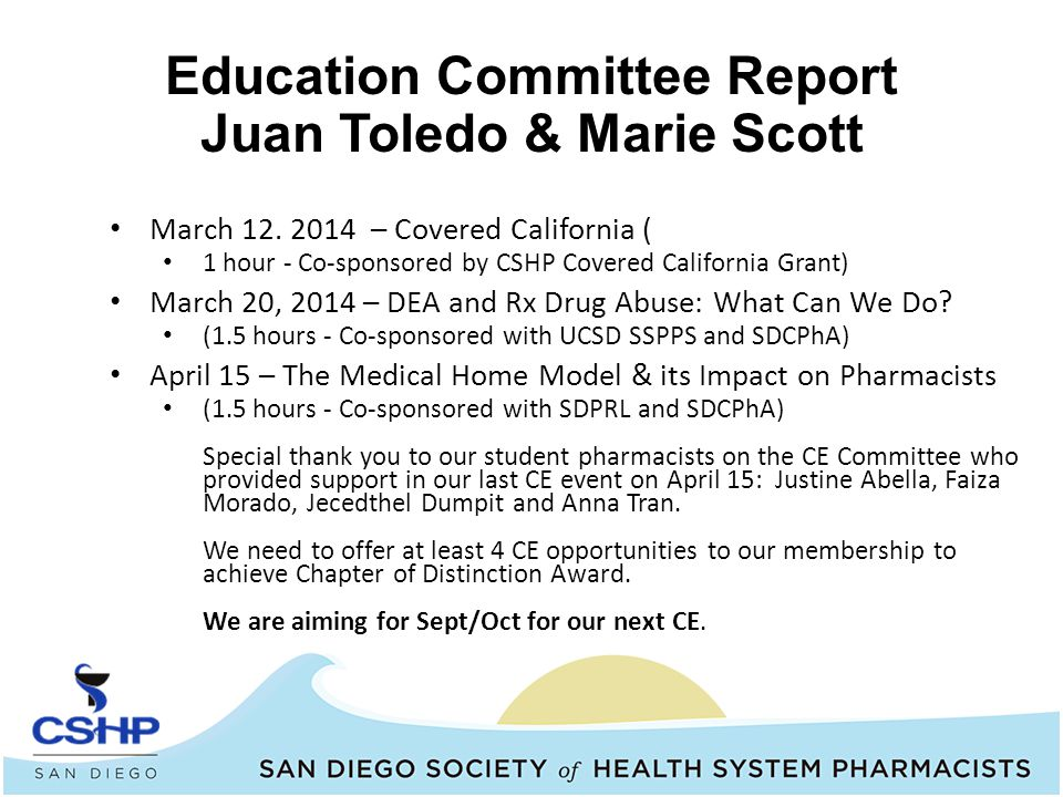 Education Committee Report Juan Toledo & Marie Scott March 12.