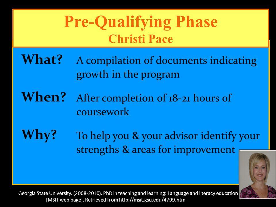 Pre-Qualifying Phase Christi Pace Georgia State University.