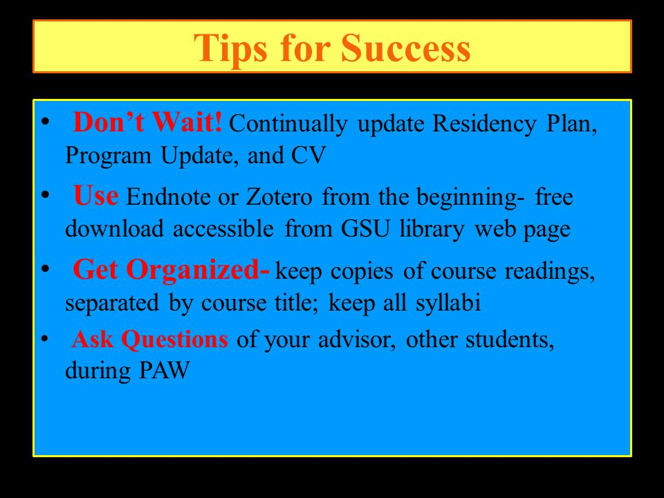 Tips for Success Don't Wait.