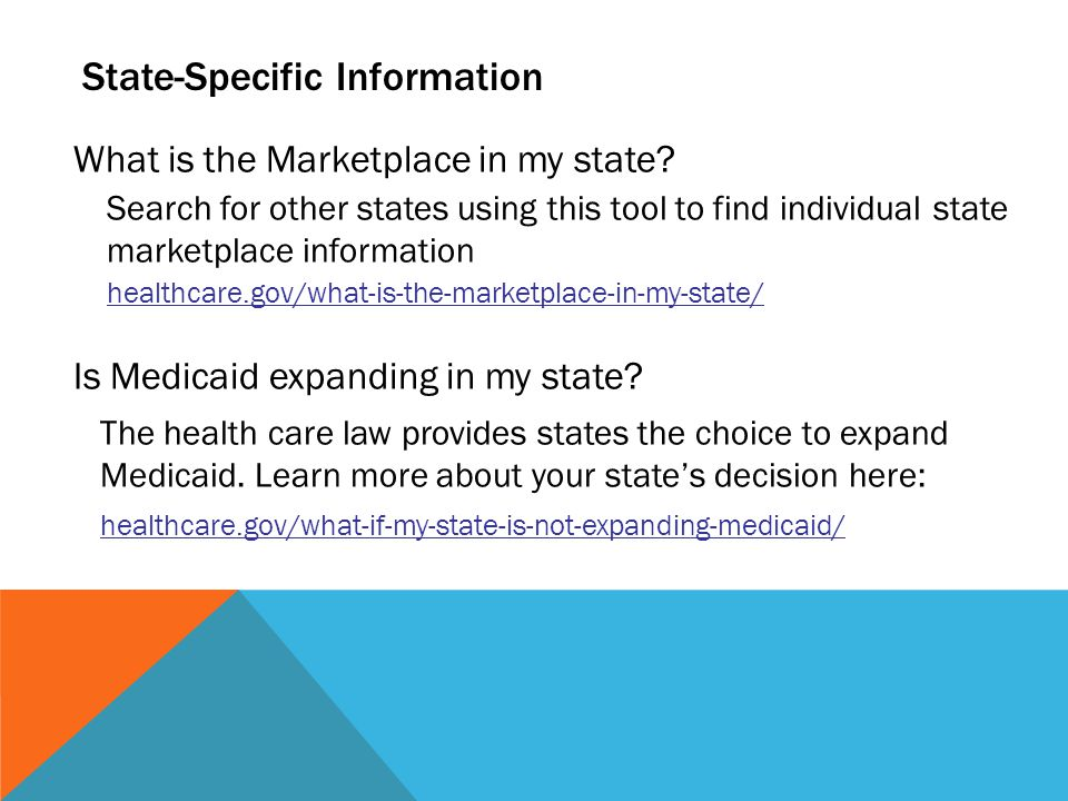 State-Specific Information What is the Marketplace in my state.