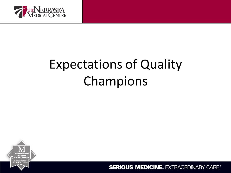 Expectations of Quality Champions