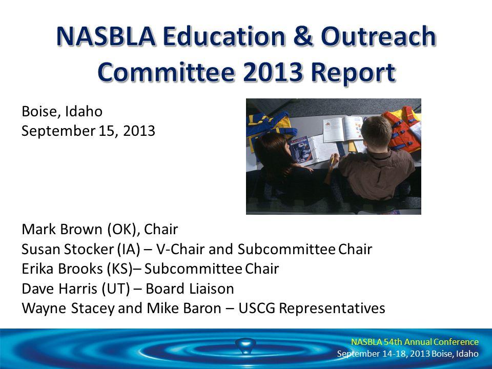 NASBLA 54th Annual Conference September 14-18, 2013 Boise, Idaho