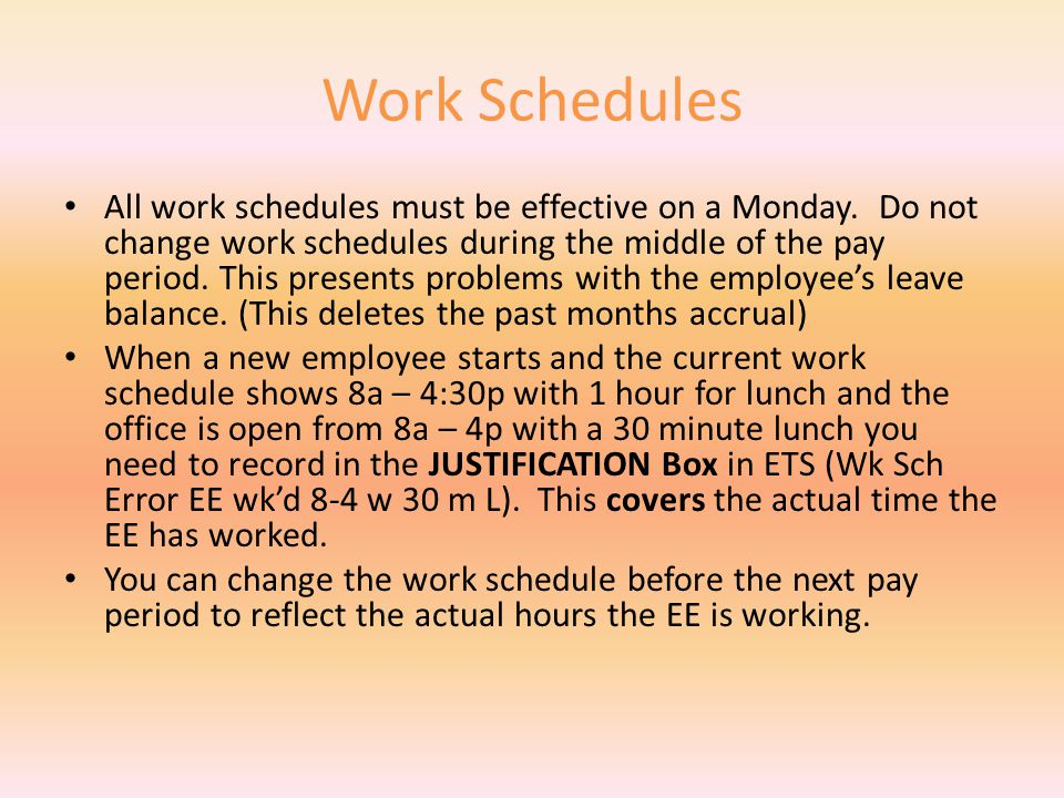 Work Schedules All employees are set up in KHRIS as 24/7 employees.