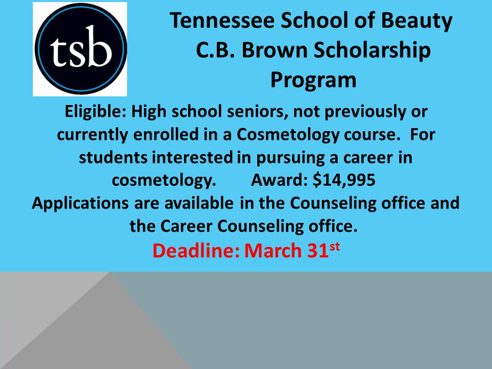 Eligible: High school seniors, not previously or currently enrolled in a Cosmetology course.