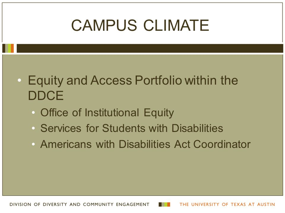 OFFICE OF INSTITUTIONAL EQUITY Supports the establishment and maintenance of a nondiscriminatory work environment.