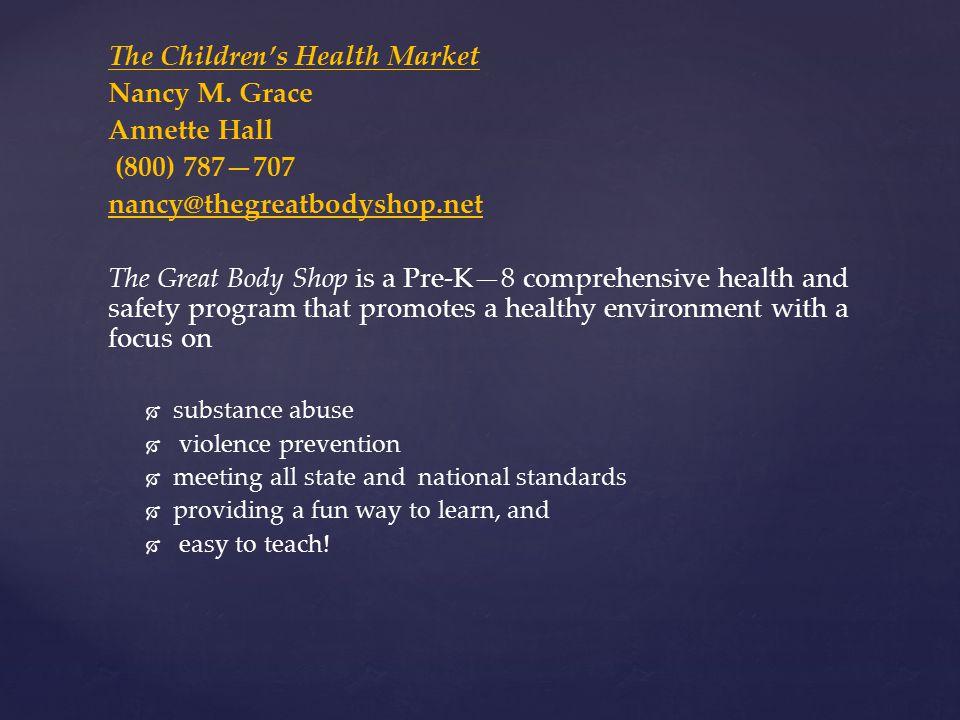 The Children's Health Market Nancy M.