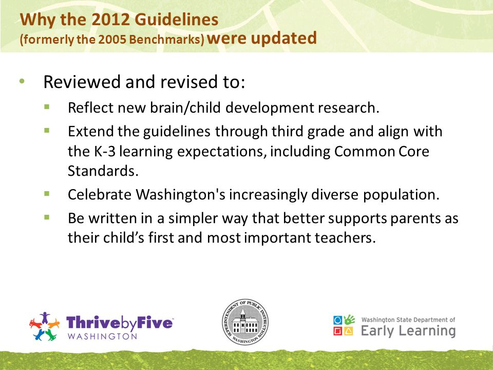 Reviewed and revised to:  Reflect new brain/child development research.