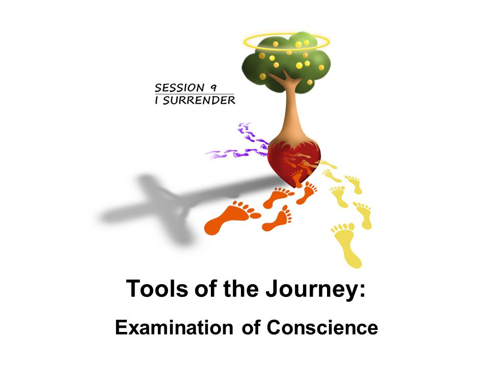 Tools of the Journey: Ignatius thing Tools of the Journey: Examination of Conscience