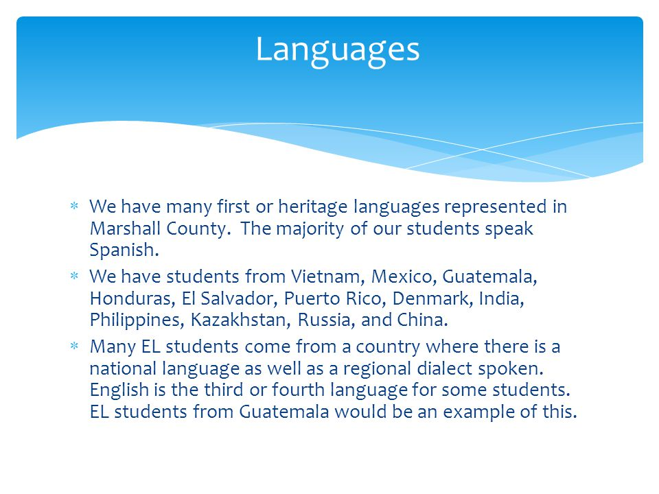 Point of Enrollment  Home Language Survey Completed  If a language other than English is indicated, EL staff will be notified by enrolling school.