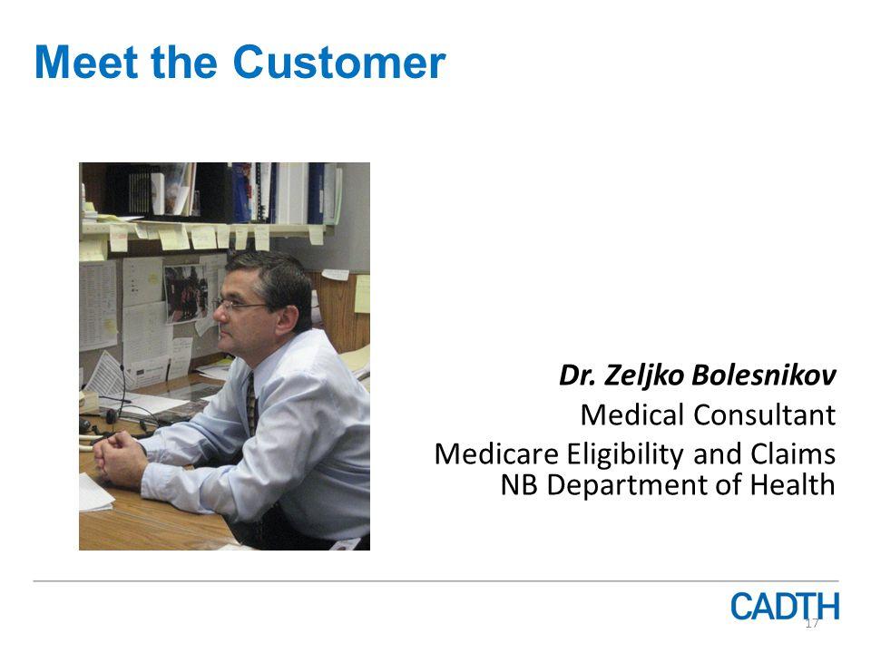 Meet the Customer Dr.