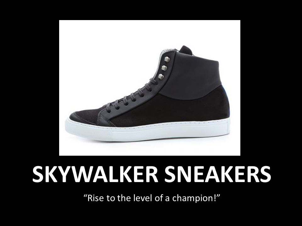 SKYWALKER SNEAKERS Rise to the level of a champion!