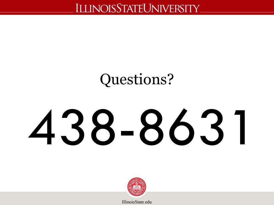 Questions? 438-8631