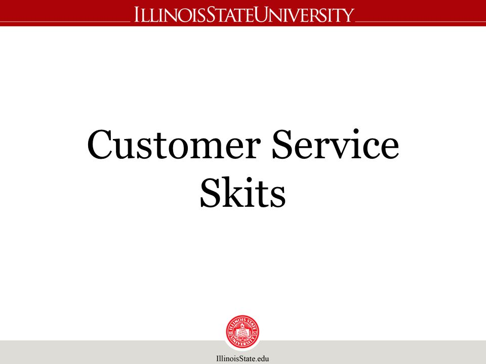 Customer Service Skits