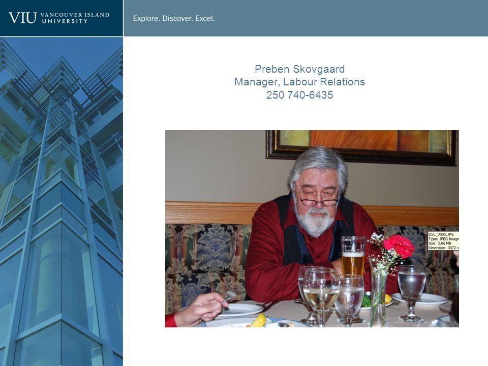 Preben Skovgaard Manager, Labour Relations 250 740-6435