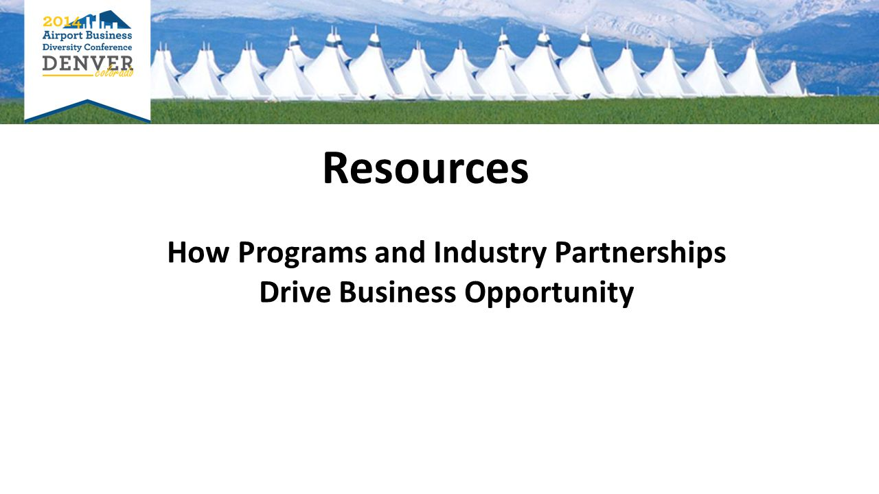 Resources How Programs and Industry Partnerships Drive Business Opportunity