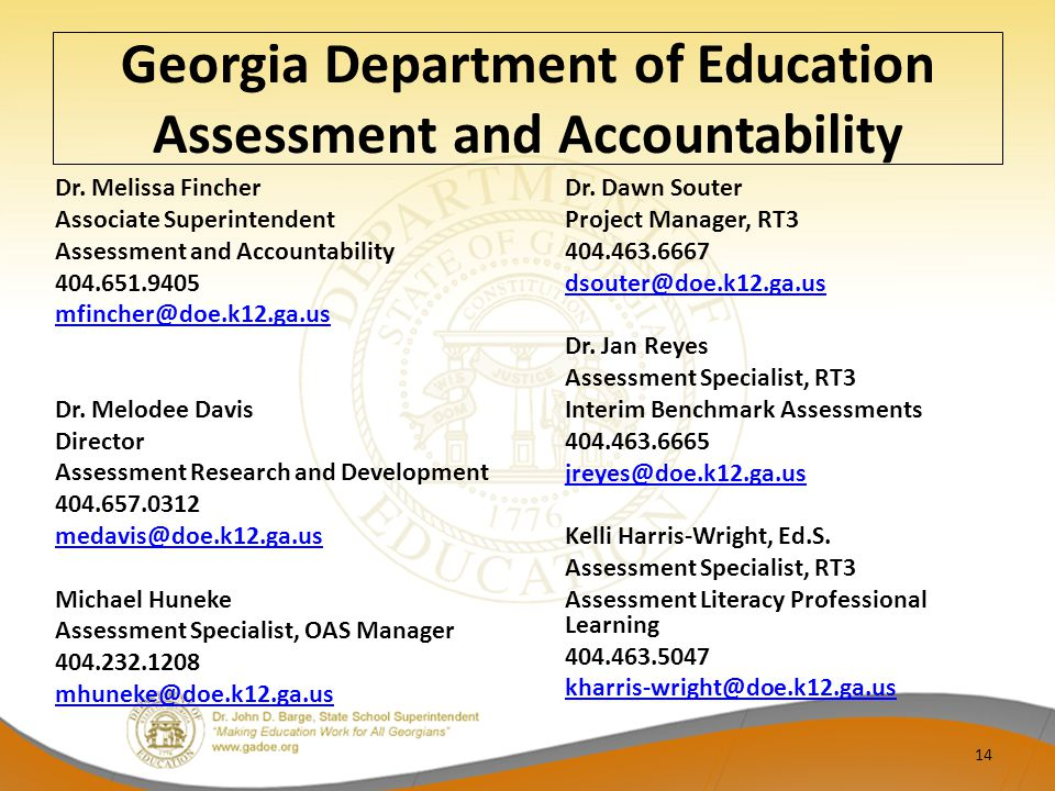 Georgia Department of Education Assessment and Accountability Dr.
