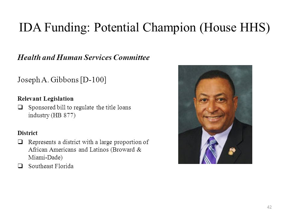 IDA Funding: Potential Champion (House HHS) Health and Human Services Committee Joseph A.