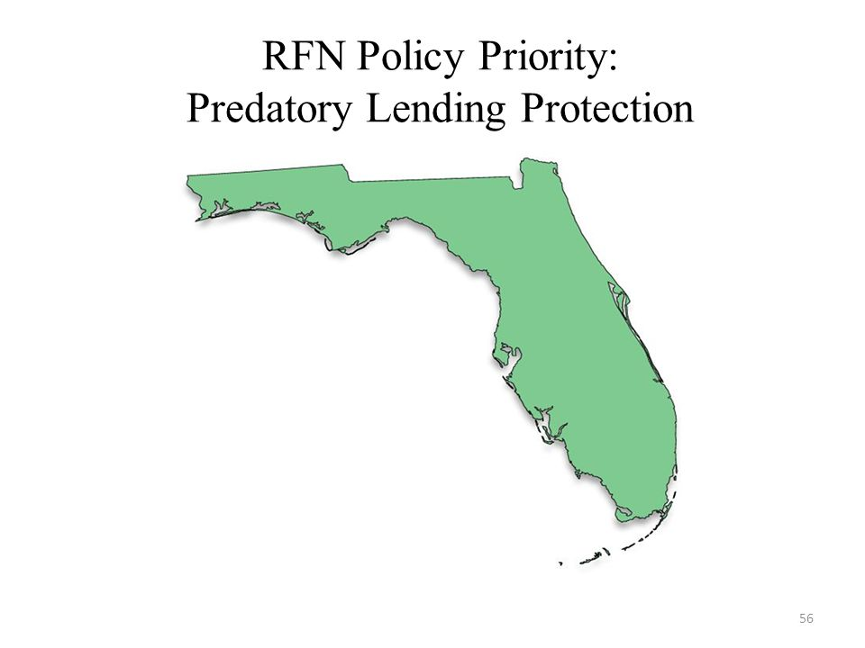 RFN Policy Priority: Predatory Lending Protection 56