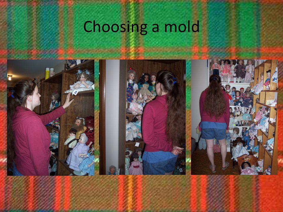 Choosing a mold