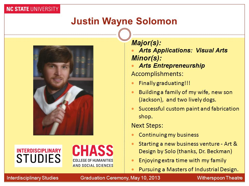 Justin Wayne Solomon Accomplishments: Finally graduating!!.