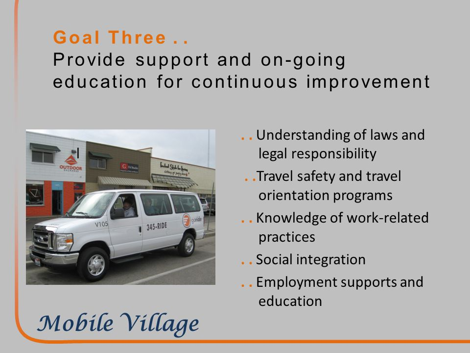 Goal Three.. Provide support and on-going education for continuous improvement..