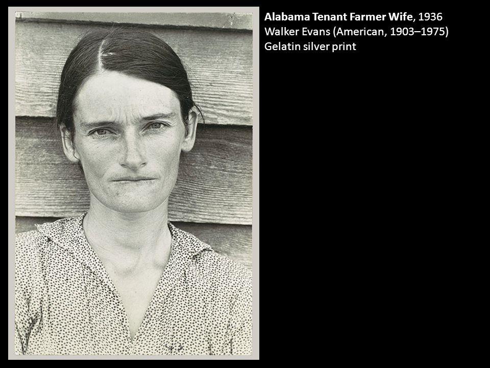 Alabama Tenant Farmer Wife, 1936 Walker Evans (American, 1903–1975) Gelatin silver print