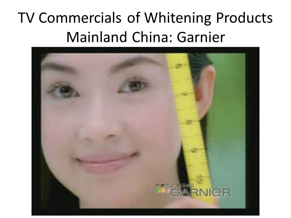 TV Commercials of Whitening Products Mainland China: Garnier