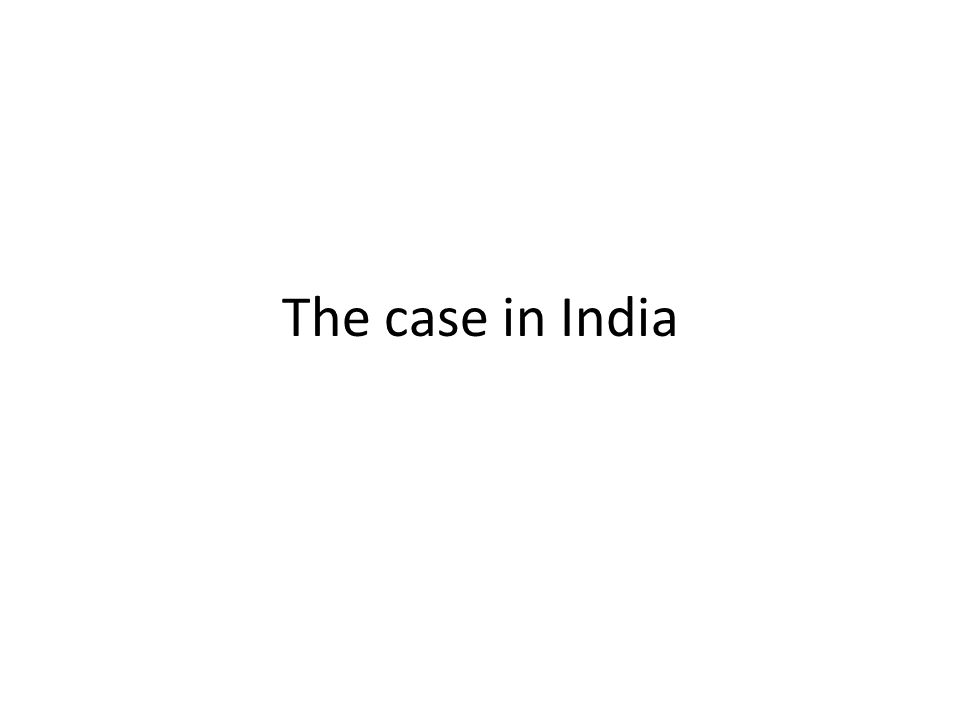 The case in India