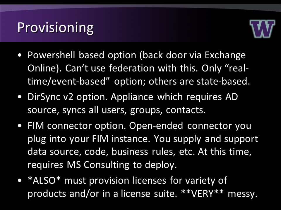 Provisioning Powershell based option (back door via Exchange Online).