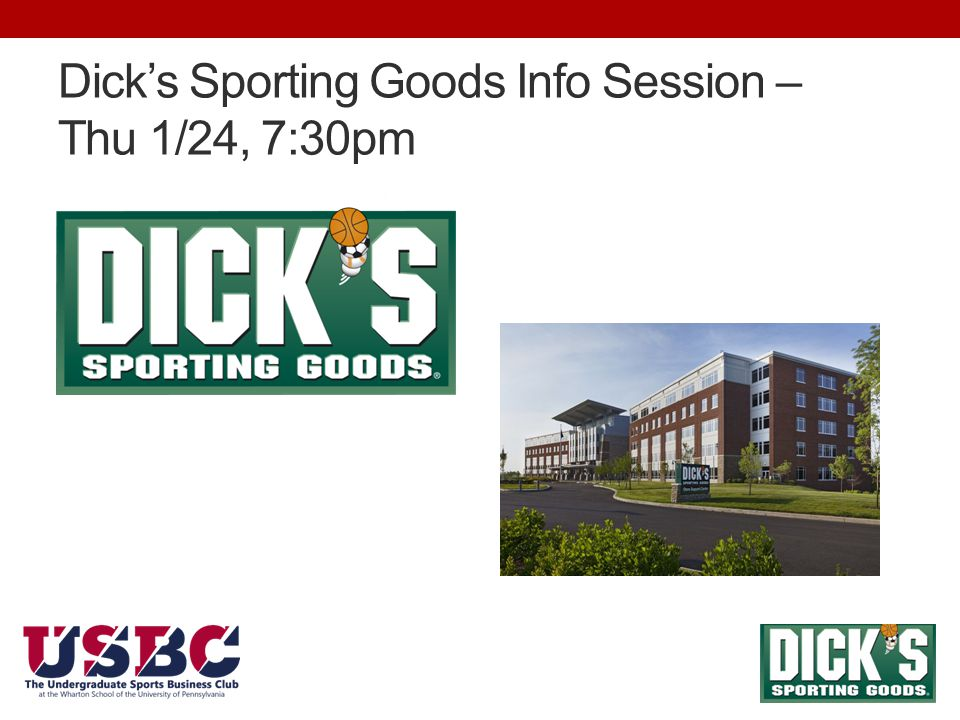 Dick's Sporting Goods Info Session – Thu 1/24, 7:30pm