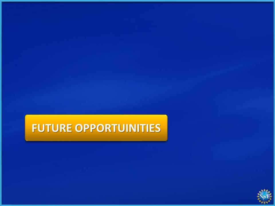 FUTURE OPPORTUINITIES