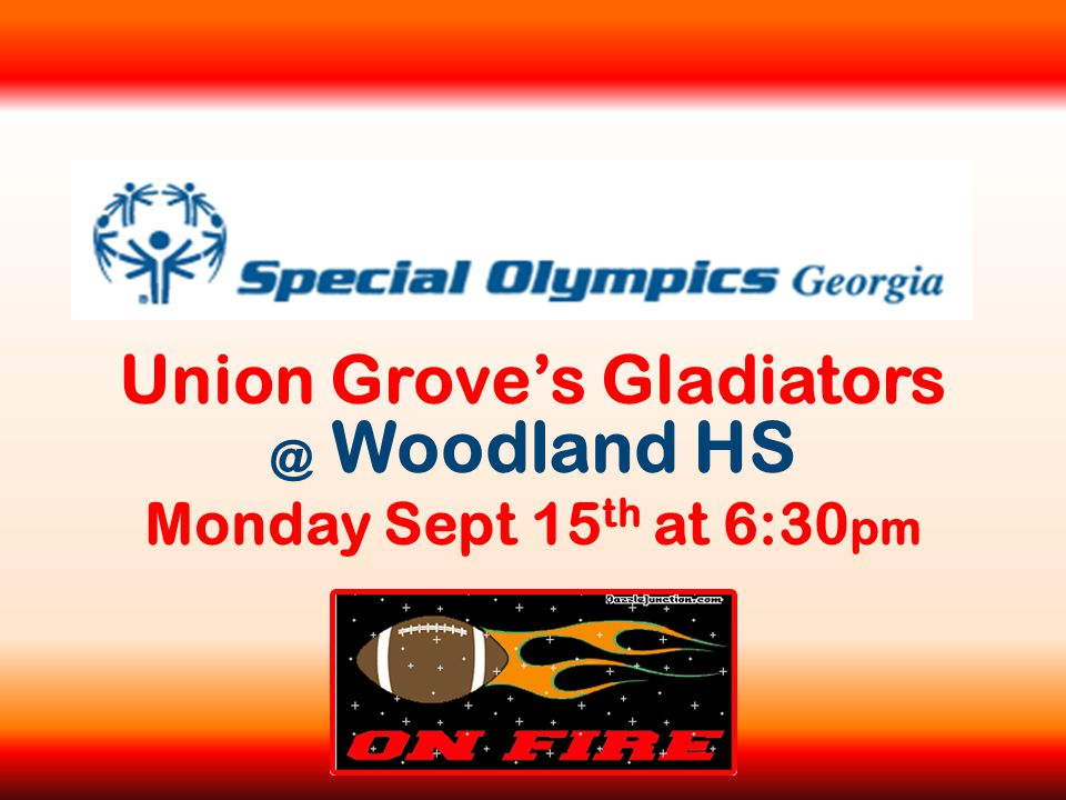 Union Grove's Gladiators @ Woodland HS Monday Sept 15 th at 6:30 pm