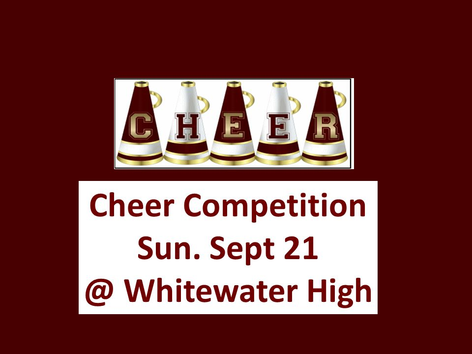 Cheer Competition Sun. Sept 21 @ Whitewater High