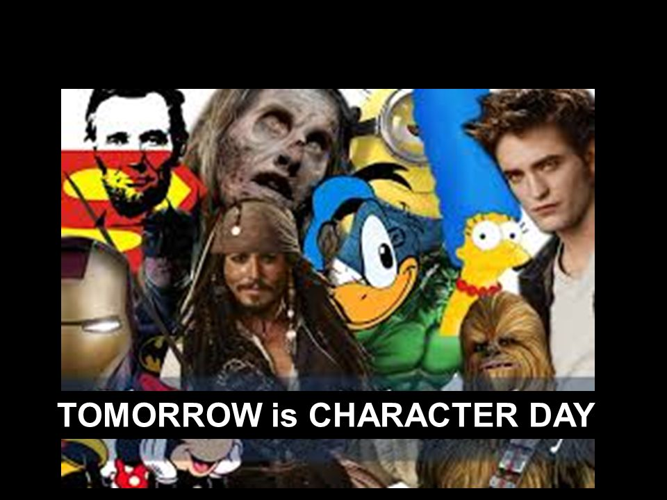TOMORROW is CHARACTER DAY