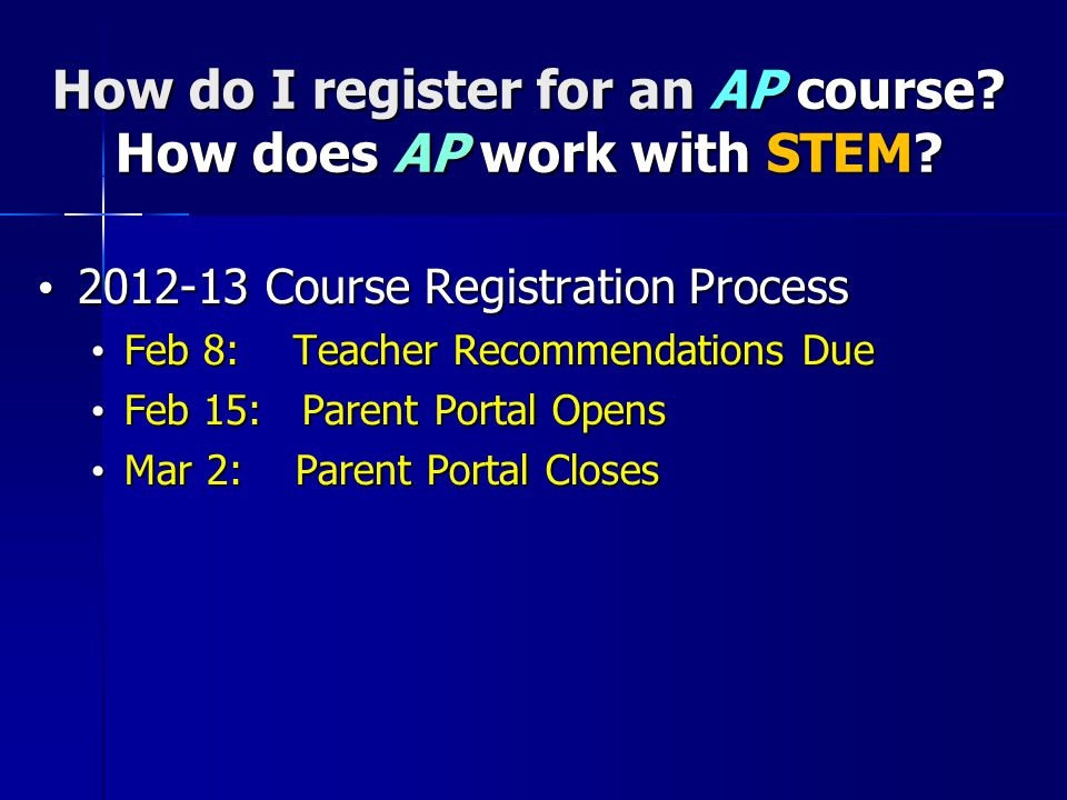 How do I register for an AP course. How does AP work with STEM.