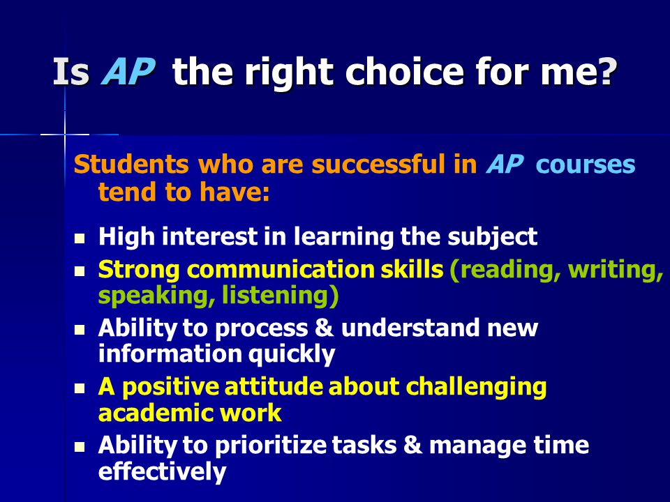 Is AP the right choice for me.