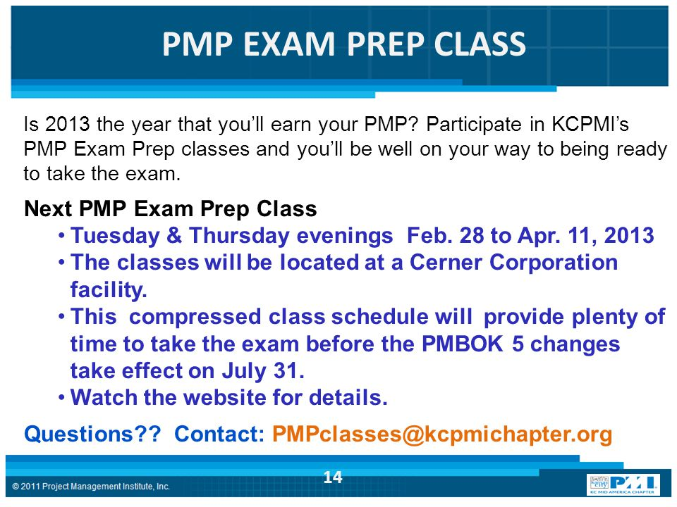 PMP EXAM PREP CLASS Is 2013 the year that you'll earn your PMP.