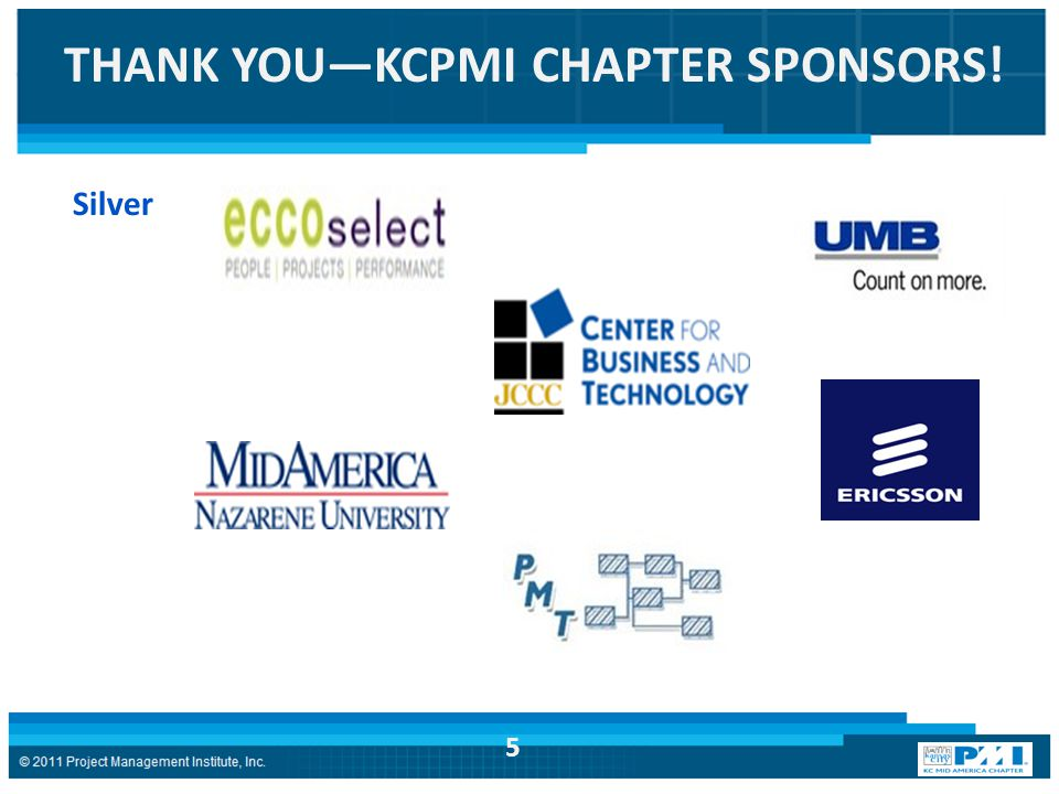 Silver THANK YOU—KCPMI CHAPTER SPONSORS! 5