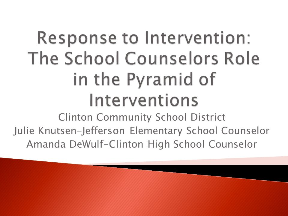 Clinton Community School District Julie Knutsen-Jefferson Elementary School Counselor Amanda DeWulf-Clinton High School Counselor
