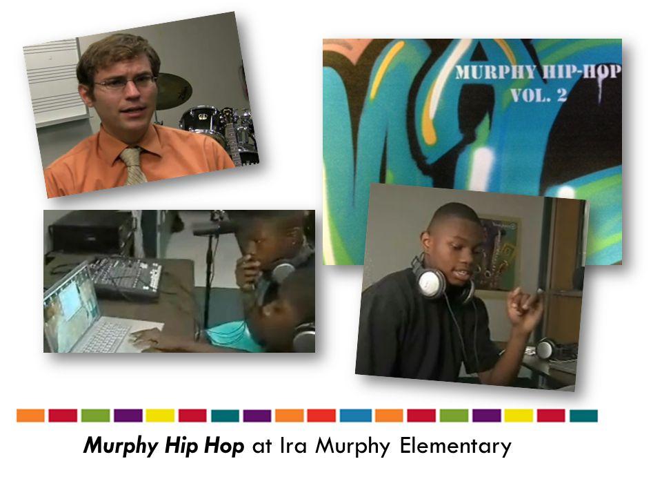 Murphy Hip Hop at Ira Murphy Elementary