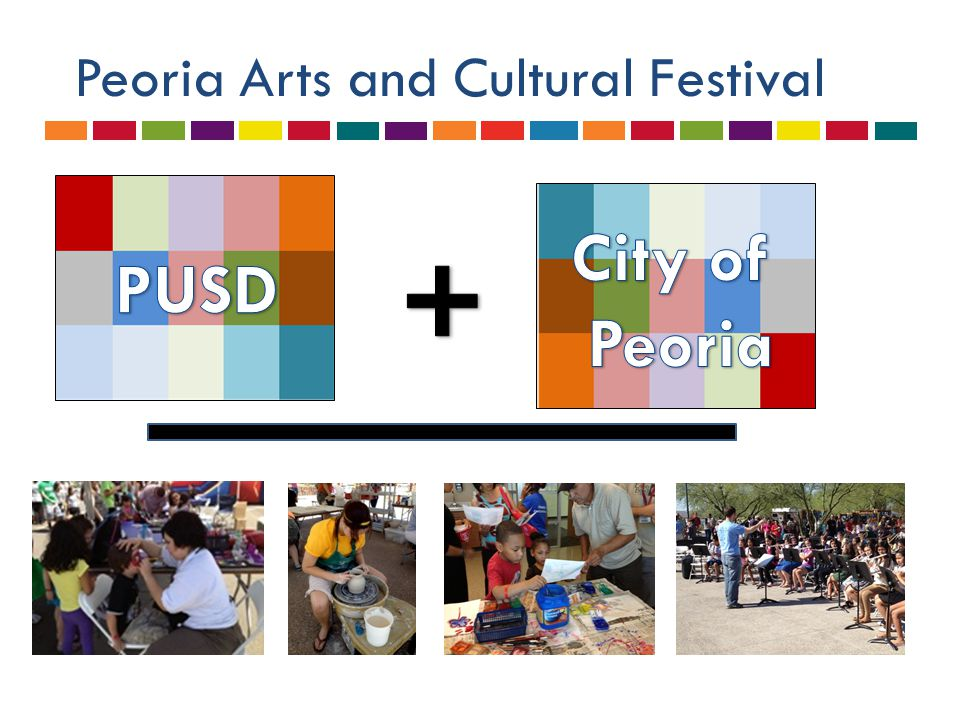 Peoria Arts and Cultural Festival