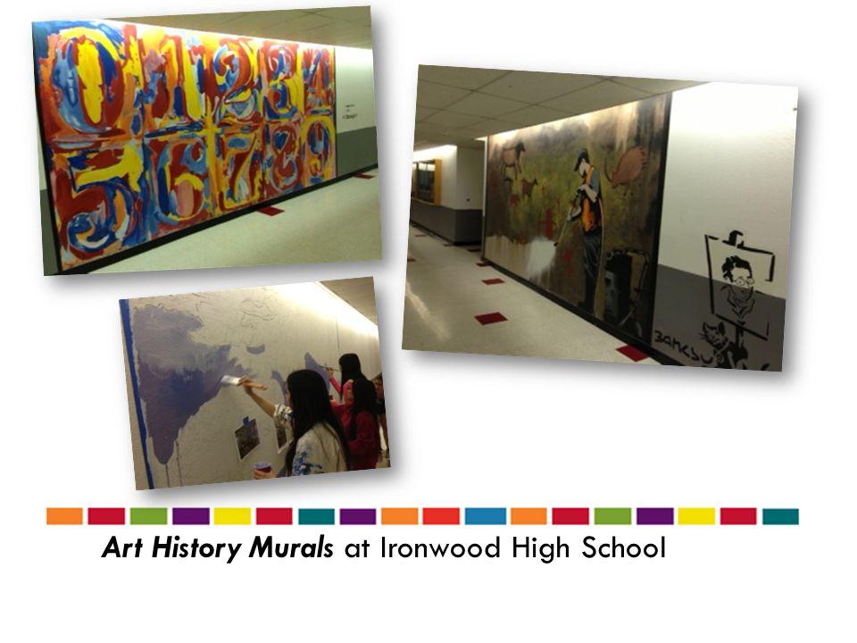 Art History Murals at Ironwood High School