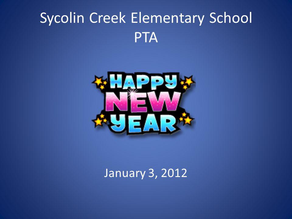 Sycolin Creek Elementary School PTA January 3, 2012