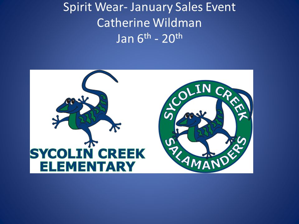 Spirit Wear- January Sales Event Catherine Wildman Jan 6 th - 20 th