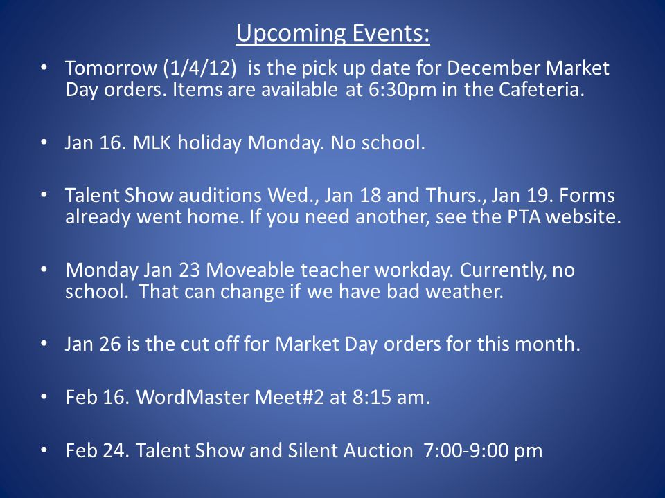 Upcoming Events: Tomorrow (1/4/12) is the pick up date for December Market Day orders.