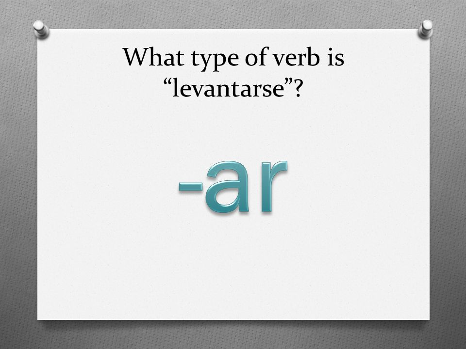 What type of verb is levantarse