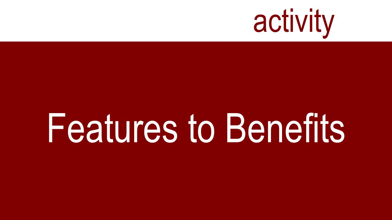 activity Features to Benefits
