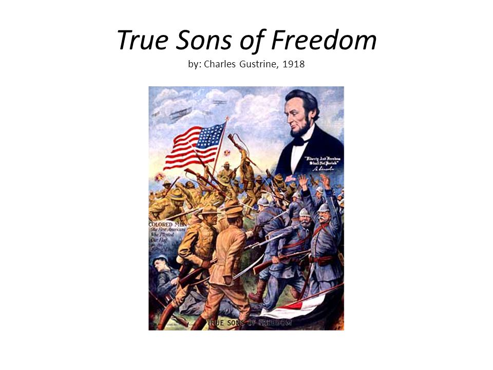 True Sons of Freedom by: Charles Gustrine, 1918