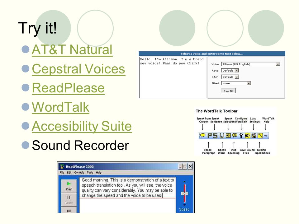 Try it! AT&T Natural Cepstral Voices ReadPlease WordTalk Accesibility Suite Sound Recorder