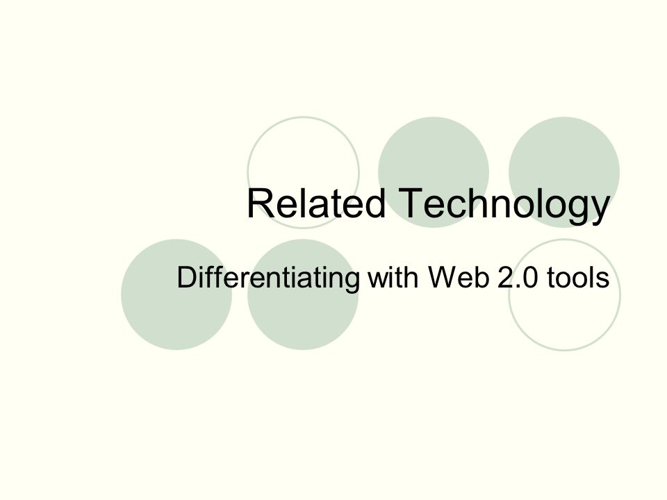 Related Technology Differentiating with Web 2.0 tools